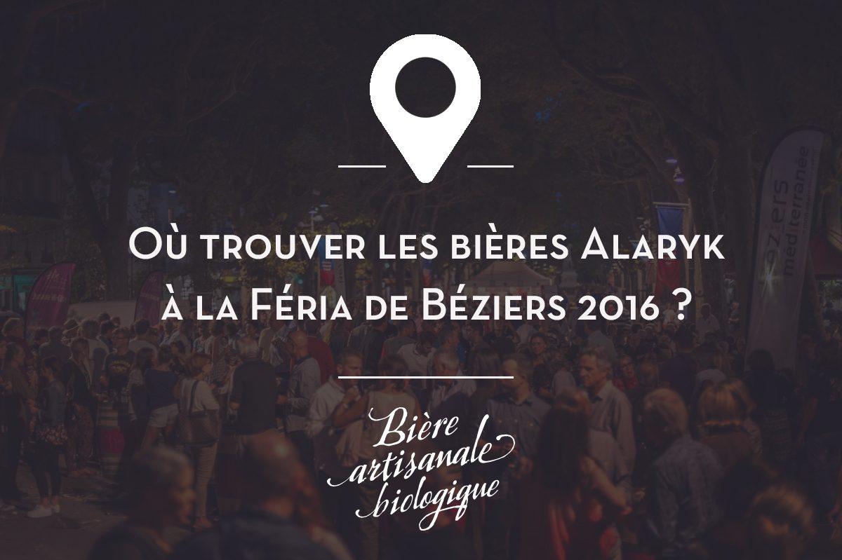 Retrouvez les bières Alaryk à la Feria de Béziers 2016