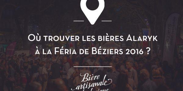 Retrouvez les bières Alaryk à la Féria de Béziers