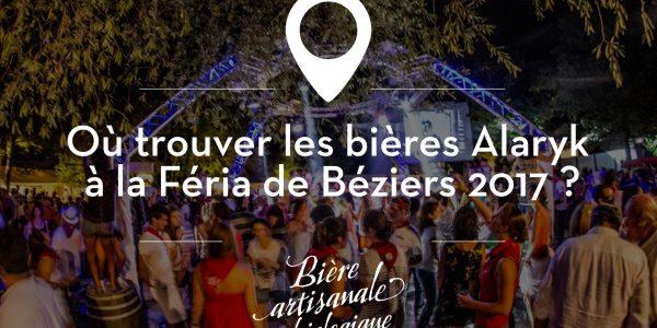 Retrouvez les bières Alaryk à la Feria de Béziers 2017