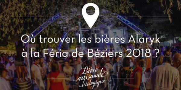 Retrouvez les bières Alaryk à la Feria de Béziers 2018
